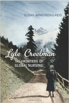 University of Guelph professor Susan Armstrong-Reid's book about Canadian nurse Lyle Creelman.