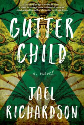 Cover of a new book entitled Gutter Child by Jael Richardson