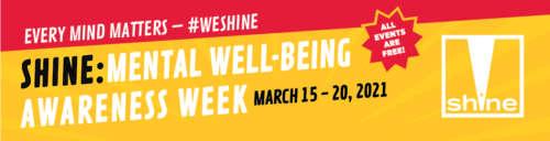 Shine Mental Well-Being Awareness Week 2021