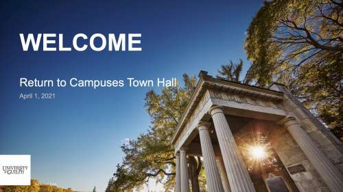 Return to Campuses Town Hall - April 1, 2021 opening slide